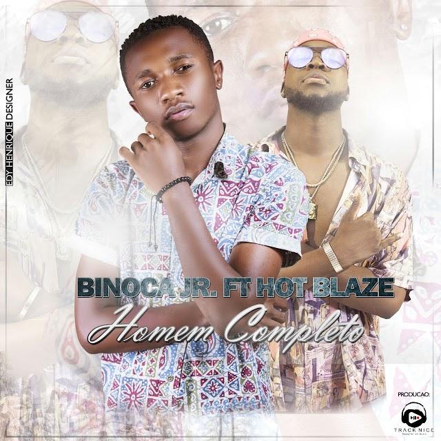 Binoca Junior Feat. Hot Blaze - Homem Completo (Prod. J.U In The Track)