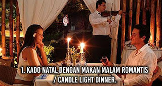 Kado Natal dengan Makan Malam Romantis / Candle Light Dinner