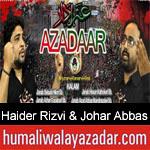 https://www.humaliwalyazadar.com/2018/10/haider-rizvi-johar-abbas-nohay-2019.html