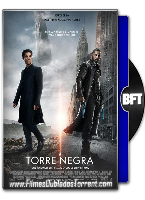 Baixar filme A Torre Negra (2017) Dual Áudio BluRay 720p | 1080p – Torrent Download
