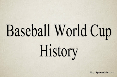 All About Baseball World Cups History, Winners list of Baseball World cups since 1938