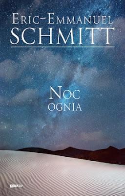 """""""Noc ognia"""" Eric - Emmanuel Schmitt"""