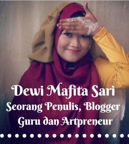 Dewi Mafita Sari Seorang Penulis Blogger Guru dan Artpreneur