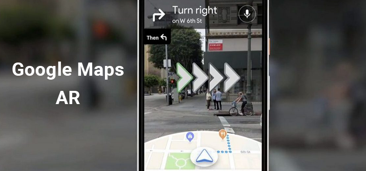 Google roll out the AR maps now