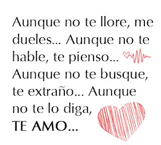 Frases De Amor: Aunque No Te Llore Me Dueles