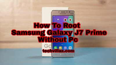 How To Root Samsung Galaxy J2 Prime Without PC