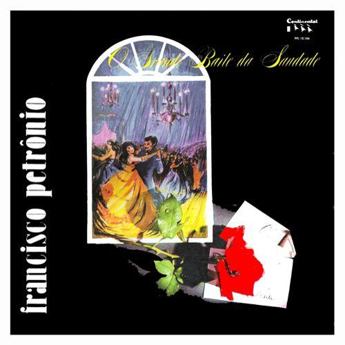 baile da saudade francisco petronio