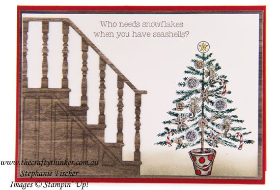 #christmascard, #cardmaking, #xmascard, #stampinup, Christmas Card, Beachy Little Christmas, Christmas Staircase, #thecraftythinker, Stampin' Up Australia Demonstrator, Stephanie Fischer, Sydney NSW