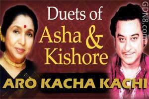 Aro Kacha Kachi - Kishore Kumar & Asha Bhosle
