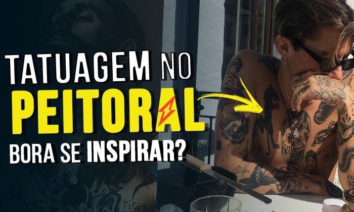 Inspirações Tatuagens Masculinas no Peito!