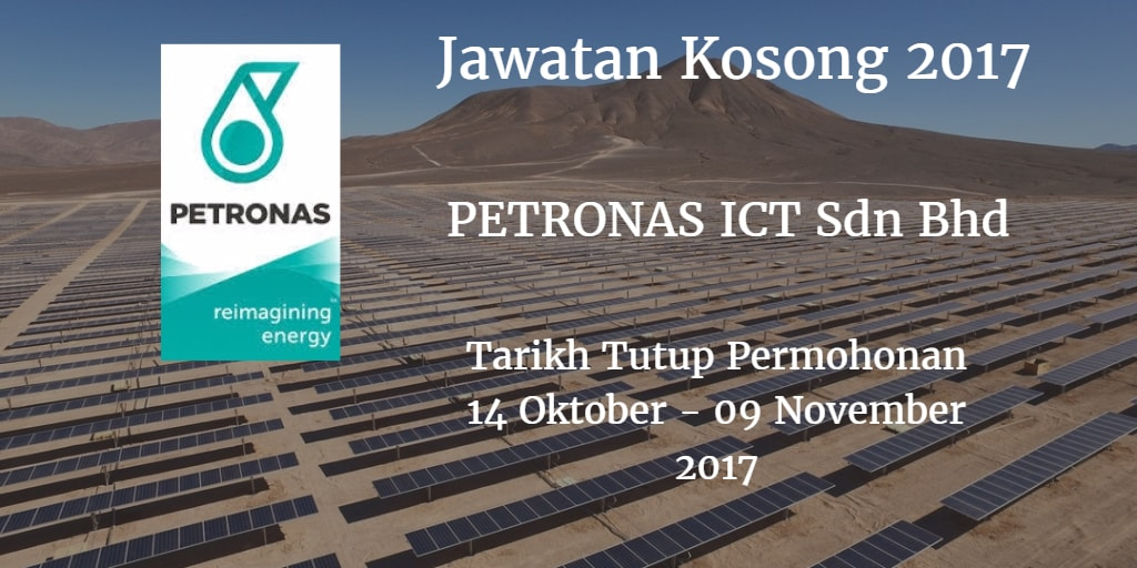 Jawatan Kosong PETRONAS ICT Sdn Bhd 14 Oktober - 09 November 2017