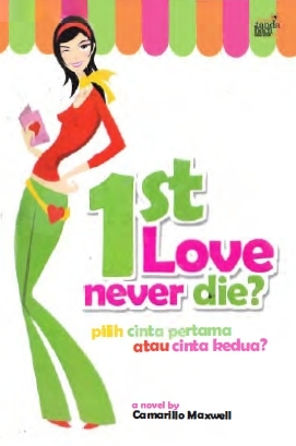 1st Love Never Die - Camarillo Maxwell