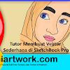 Cara Membuat Foto Vector Sederhana Dengan Sketchbook Pro