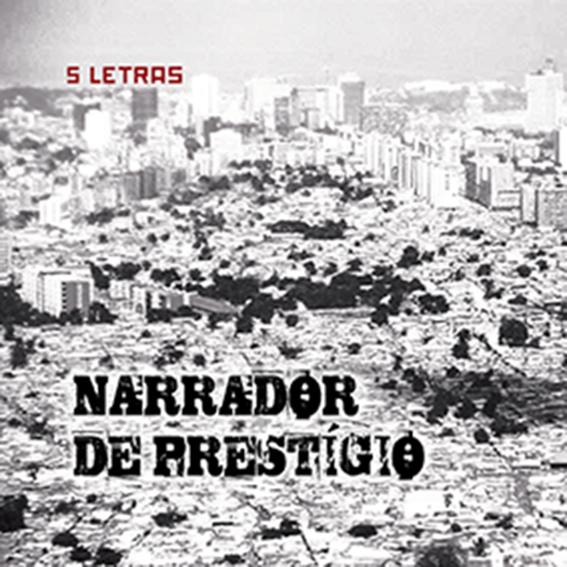 5 letras - Narrador de Prestigio (EP)