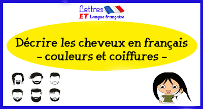 Décrire les cheveux en français - couleurs et coiffures