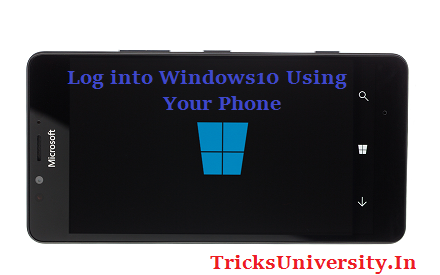 How to Log into Windows 10 Using Your Phone ? [2016]