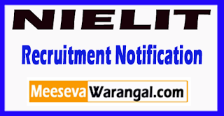 National Institute of Electronics and Information Technology NIELIT Recruitment Notification 2017 Last Date 26-06-2017