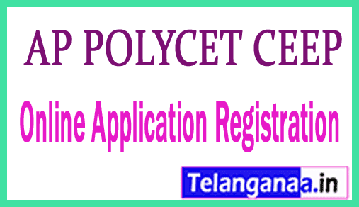 AP POLYCET (CEEP) 2019 Online Application Registration Examination Date Hall tickets Results