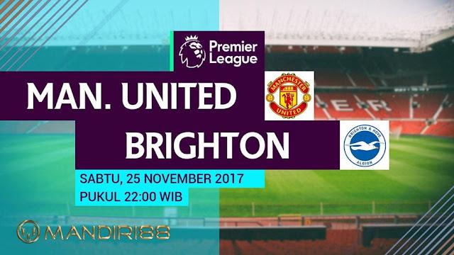 Prediksi Bola : Manchester United Vs Brighton & Hove Albion , Sabtu 25 November 2017 Pukul 22.00 WIB