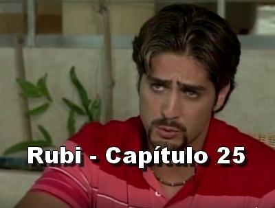 Rubi capítulo 25 completo