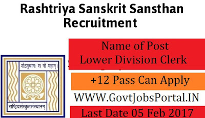 Rashtriya Sanskrit Sansthan Recruitment 2017 –Lower Division Clerk Officer
