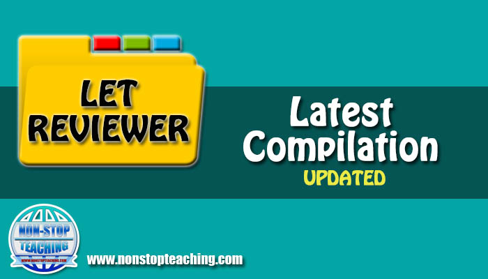 LET Reviewer 2019 Compilation With Answer Keys NON STOP