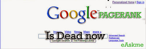 Google Toolbar PageRank Finally & Officially Dead : eAskme