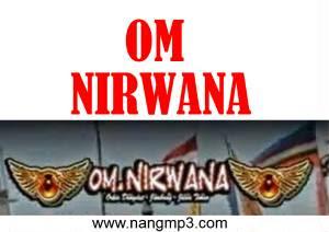 Kumpulan Lagu OM Nirwana Mp3