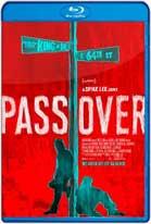 Pass Over (2018) HD 720p Subtitulados
