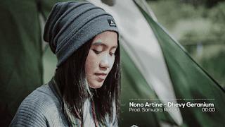 Lirik Lagu Nono Artine - Dhevy Geranium