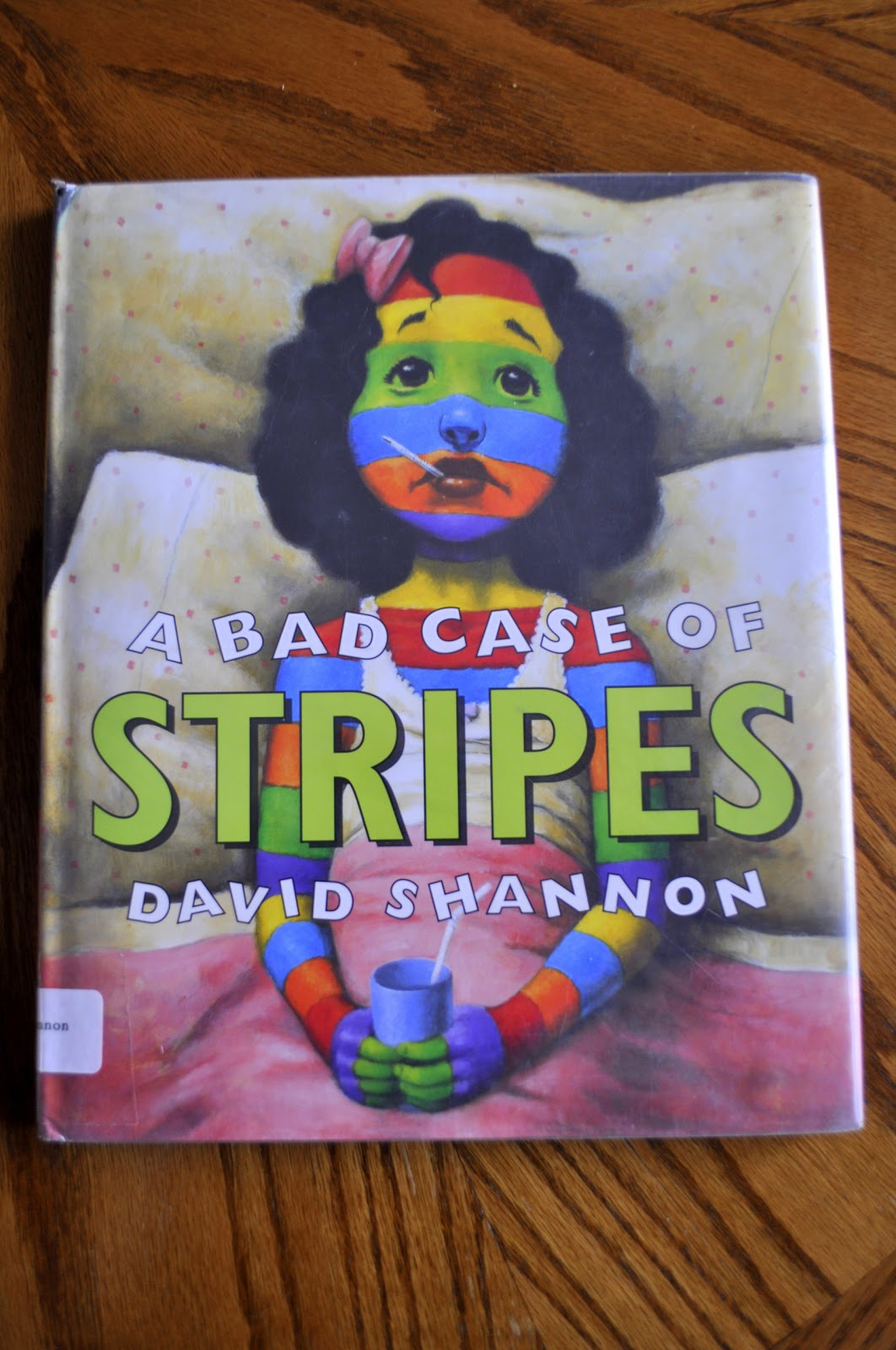 A Bad Case Of Stripes By David Shannon She S Crafty