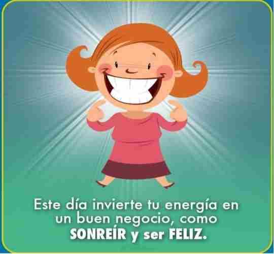 Lo mejor que puedes hacer en esta vida es simplemente sonreir y ser feliz