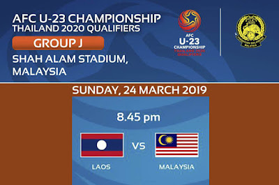 Live Streaming Laos U23 vs Malaysia U23 AFC U23 Qualifiers 24.3.2019