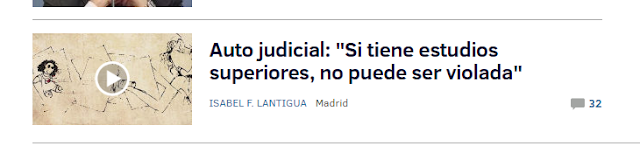 """Titular: Auto judicial: """"Si tiene estudios superiores, no puede ser violada"""""""