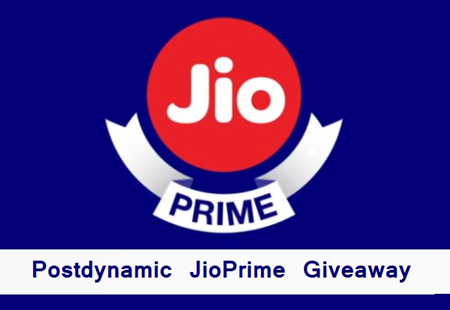 Postdynamic JioPrime Giveaway Free Recharge of 99 & 303..Participate Now!!!