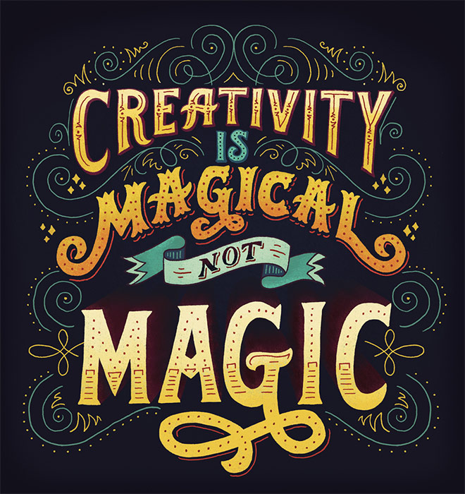 Inspirasi desain tipografi terbaik dan terbaru - Creativity is Magical by Mary Kate McDevitt