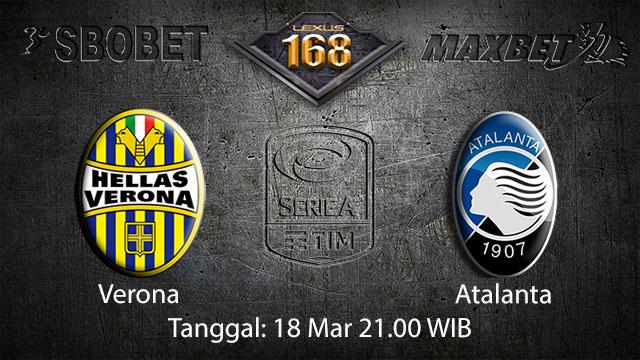 BOLA88 - PREDIKSI TARUHAN BOLA VERONA VS ATALANTA 18 MARET 2018 (SERIE A)