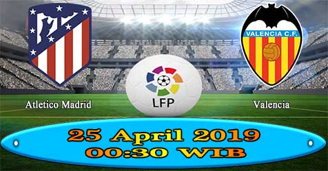 Prediksi Bola855 Atletico Madrid vs Valencia 25 April 2019