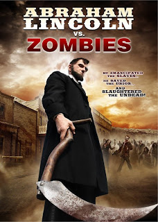Abraham Lincoln vs Zombies Poster