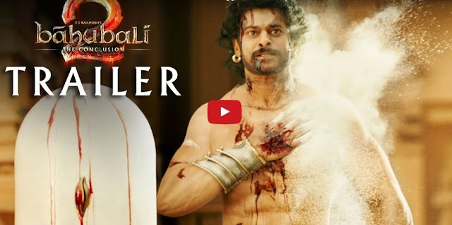Don't miss must Watch Baahubali 2 Official Trailer Released