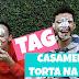 TAG CASAMENTO | ESPECIAL 5 ANOS DE CASADOS | TORTA NA CARA