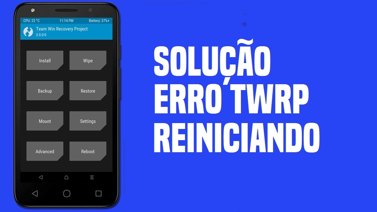 Erro na Instalação da Rom pelo TWRP Reinicia