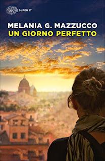 Un Giorno Perfetto Di Melania G. Mazzucco PDF