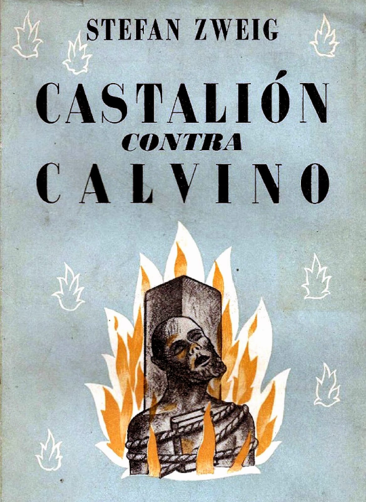 Castalión contra Calvino – Stefan Zweig