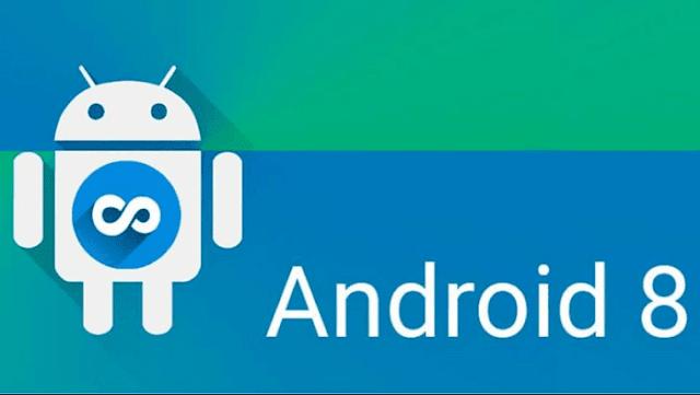 ماهي مميزات الأندرويد أوريو Android Oreo 8 وماهي الهواتف التي ستحصل عليه