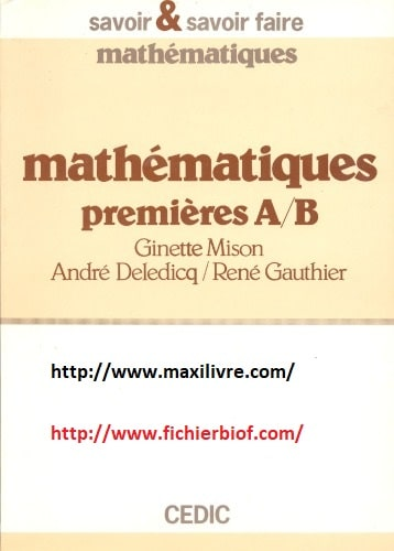 Mathématiques : 1 ères A, B