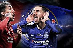 Live Streaming Chelsea vs Liverpool Pada Minggu 14 April 2019