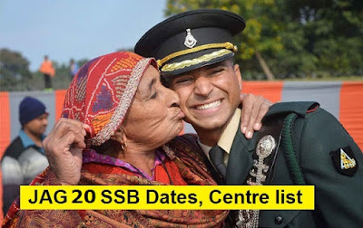 JAG 20 SSB Dates & Centre Allotment, Merit List