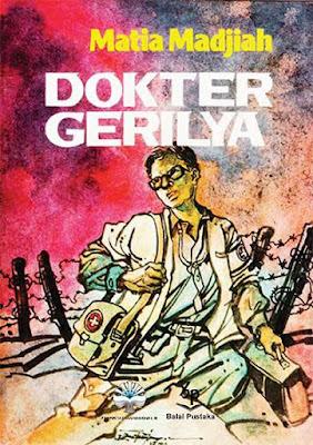 Dokter Gerilya oleh Matia Madjiah