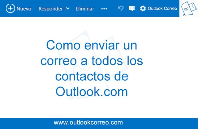 Cómo enviar un correo a todos los contactos de Outlook.com